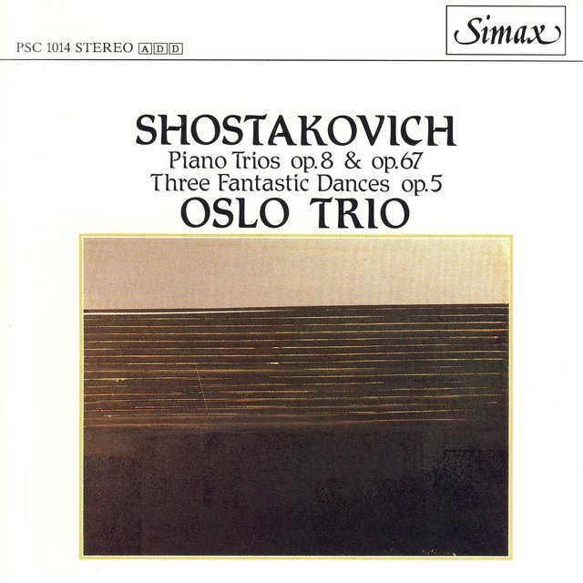 Shostakovich: The Two Piano Trios