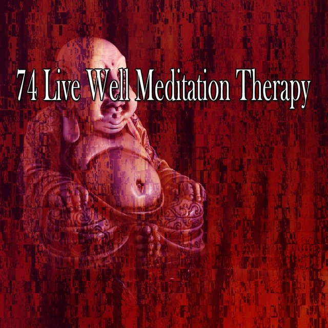 74 Live Well Meditation Therapy