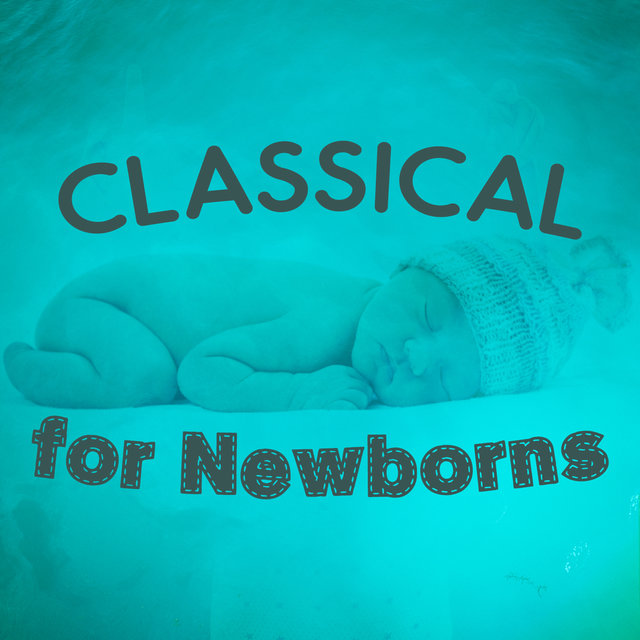 Classical for Newborns