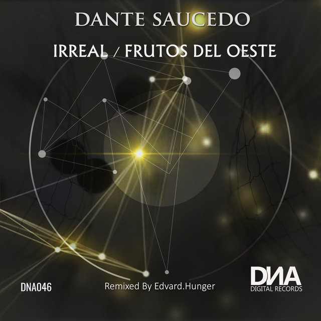 Irreal / Frutos Del Oeste Remixes by Edvard Hunger