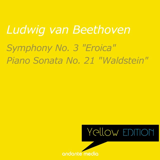 Yellow Edition - Beethoven: Symphony No. 3