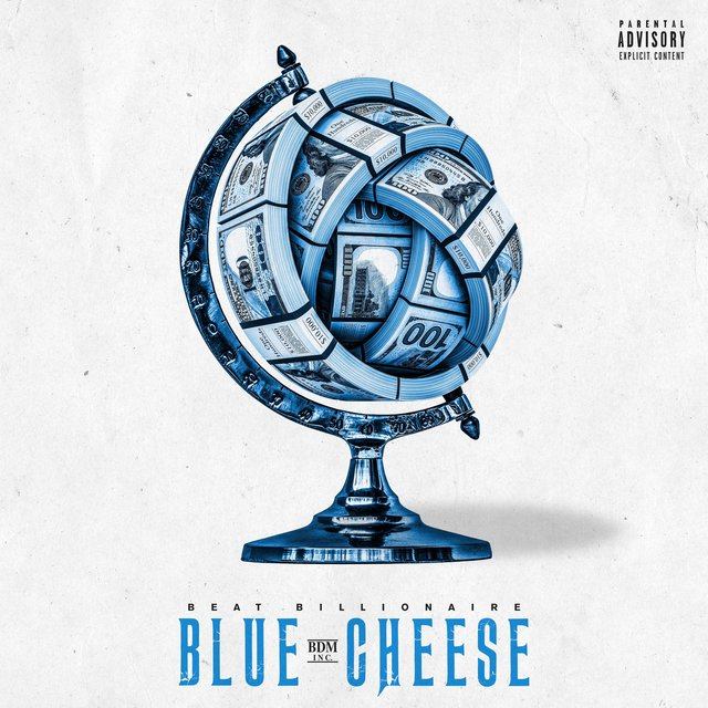 "New Music: Beat Billionaire ""Blue Cheese"" - Xclusive Jams"