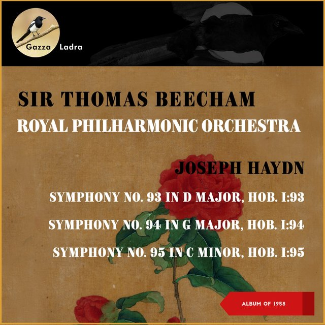 Joseph Haydn: Symphony No. 93 In D Major, Hob. I: 93 - Symphony No. 94 In G Major, Hob. I: 94 - Symphony No. 95 In C Minor, Hob. I: 95 (Album of 1958)