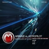 Particles of Love (Airwave vs. Astropilot) [Michael & Levan and Stiven Rivic Remix]