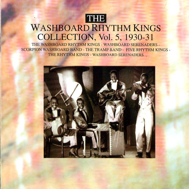 The Washboard Rhythm Kings Collection Vol. 5 - 1930-1931