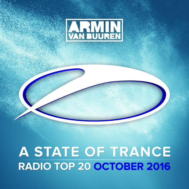 A State Of Trance Radio Top 20 - October 2016