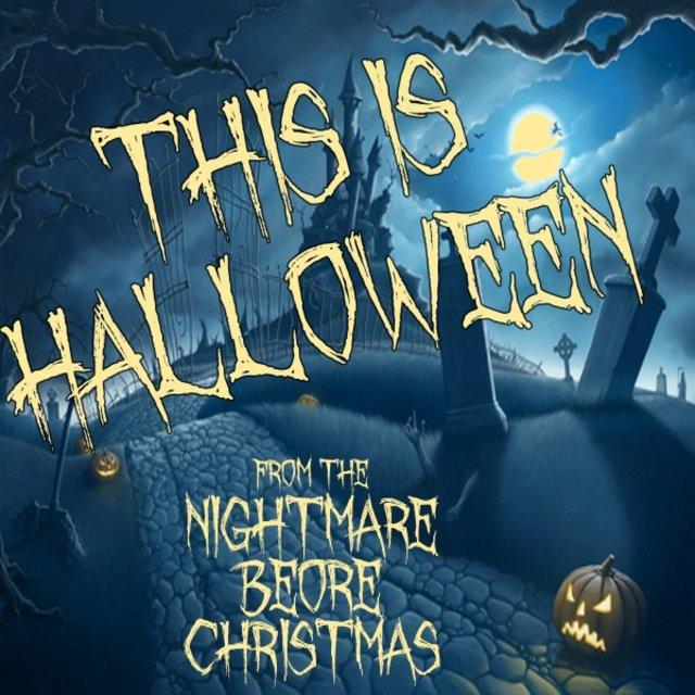 "This Is Halloween (From ""The Nightmare Before Christmas"")"