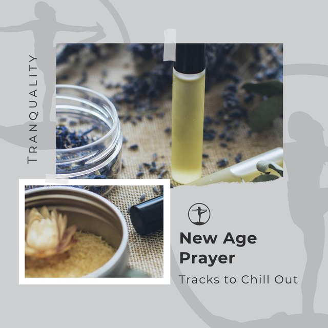 New Age Prayer Tracks to Chill Out