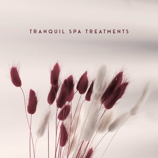 Tranquil Spa Treatments - Asian Spa & Wellness Healing Center Soundtrack 2020