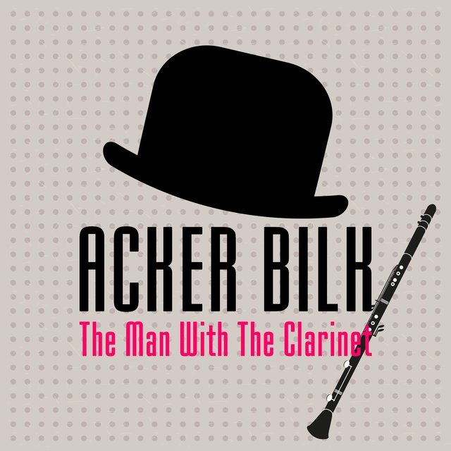 Acker Bilk - The Man With the Clarinet