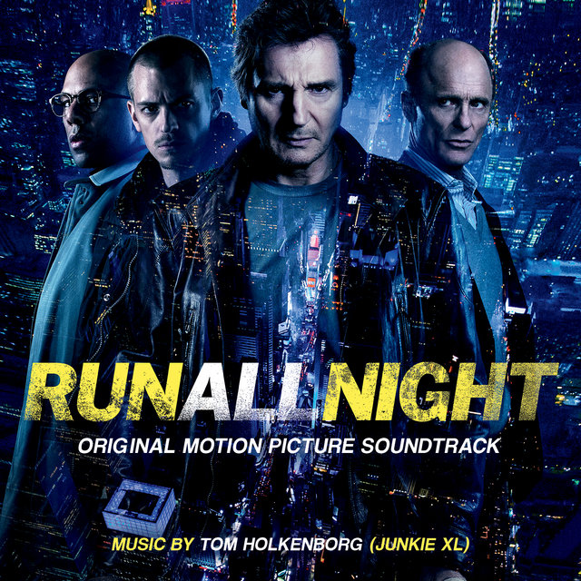 Run All Night (Original Motion Picture Soundtrack)