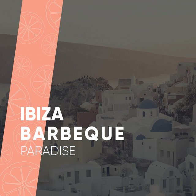 Ibiza Barbeque Paradise