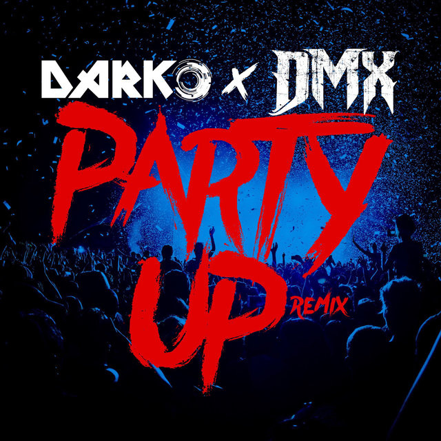 Party Up (Up in Here) - DARKO Remix
