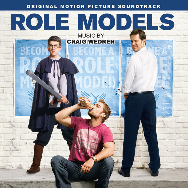 Role Models (Original Motion Picture Soundtrack)