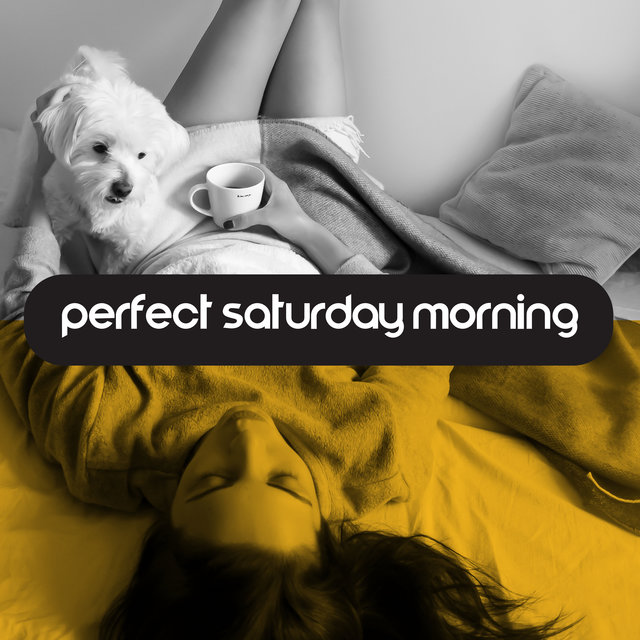Perfect Saturday Morning - Cheerful Jazz That Will Keep You Full of Endorphins and Ready for Your Relaxing Day at Home
