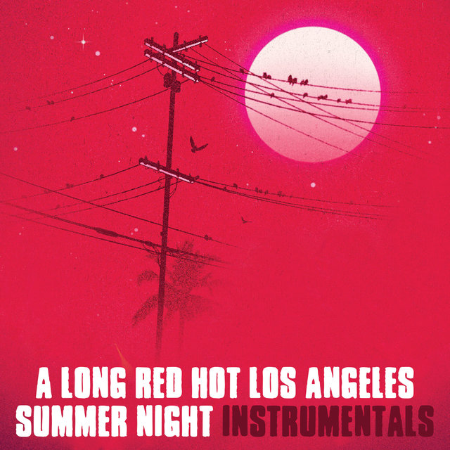 A Long Red Hot Los Angeles Summer Night