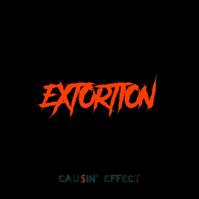 Cover art for album Extortion by Causin' Effect