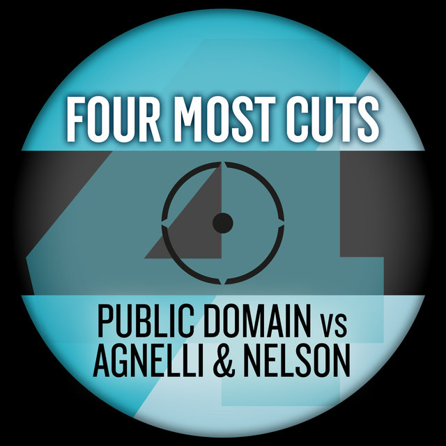 Four Most Cuts Presents - Public Domain vs. Agnelli & Nelson