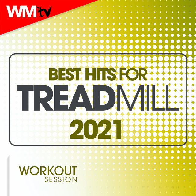 Best Hits For Treadmill 2021 Workout Session