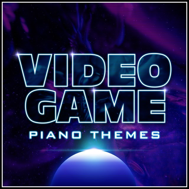 Video Game - Piano Themes
