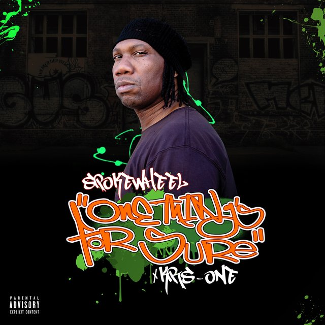 One Things For Sure (feat. KRS-One)