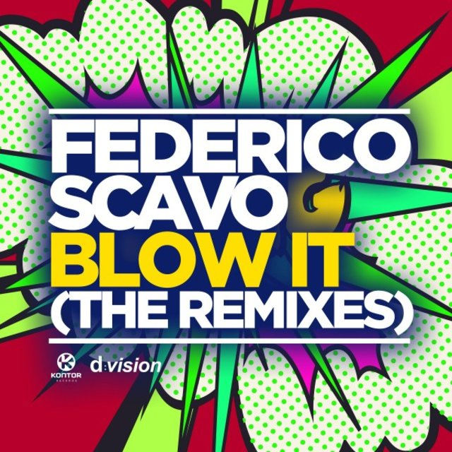 Blow It (The Remixes)