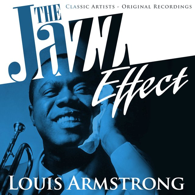 The Jazz Effect - Louis Armstrong