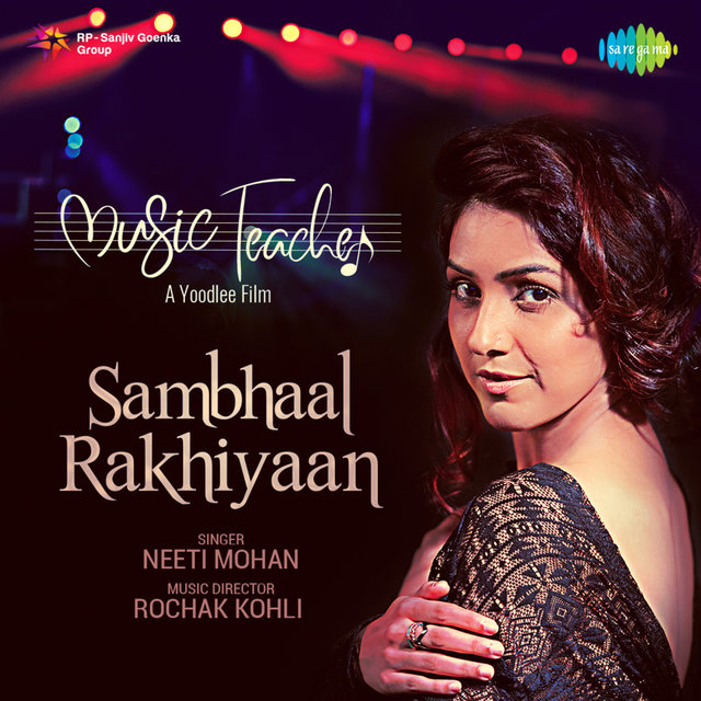 "Sambhaal Rakhiyaan (From ""Music Teacher"") - Single"
