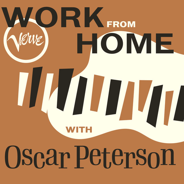 Work From Home with Oscar Peterson