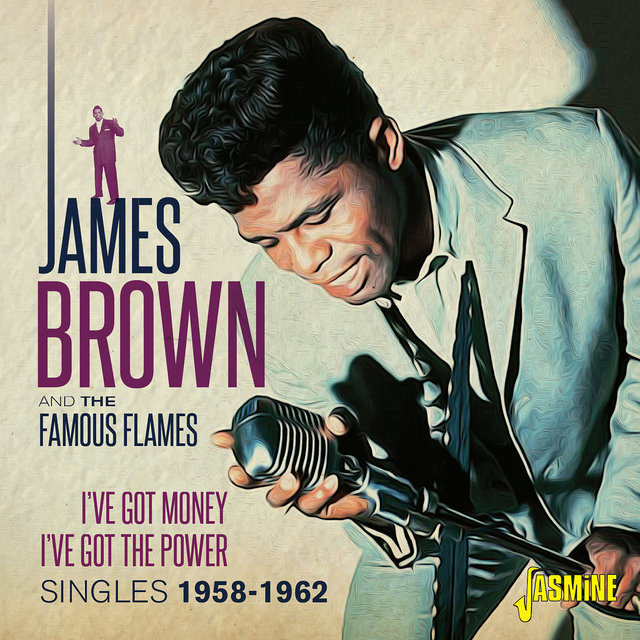 I've Got Money, I've Got the Power (Singles 1958-1962)