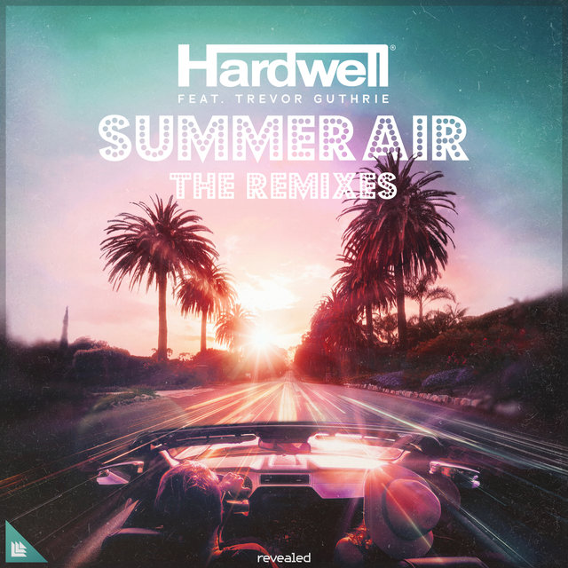 Summer Air (The Remixes)
