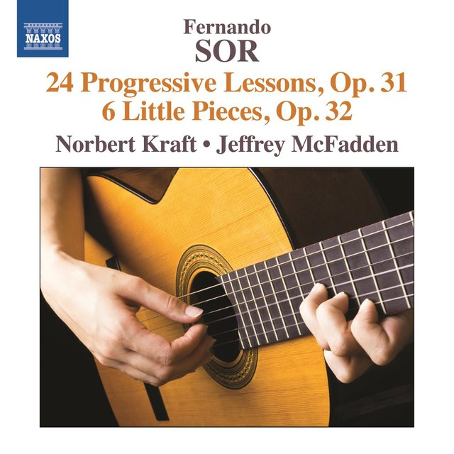 Sor: 24 Progressive Lessons, Op. 31 - 6 Little Pieces, Op. 32