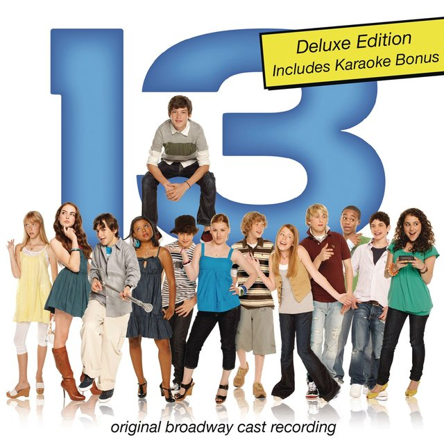 13 (Original Broadway Cast Recording) [Deluxe Edition]