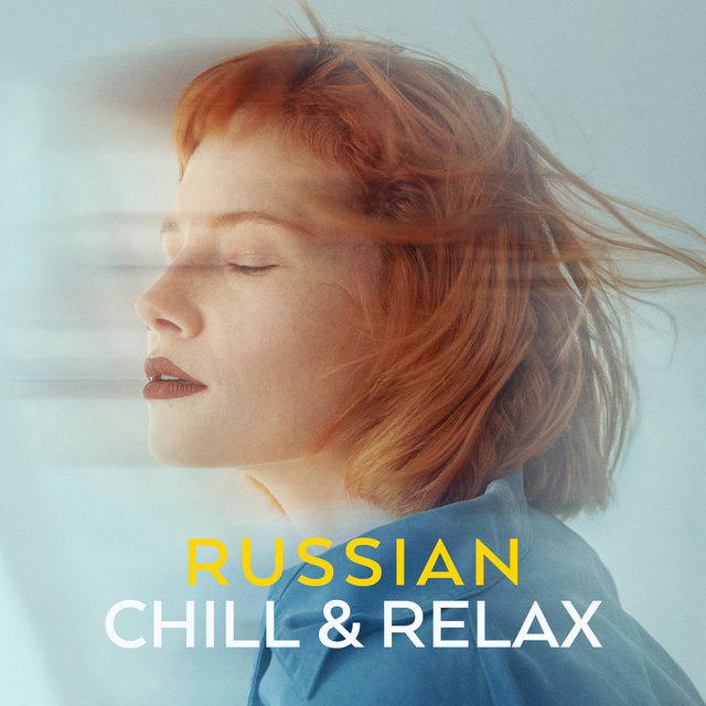 Russian Chill & Relax