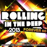 Rolling in the deep 2013