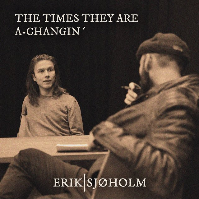 The Times They Are A-Changin'
