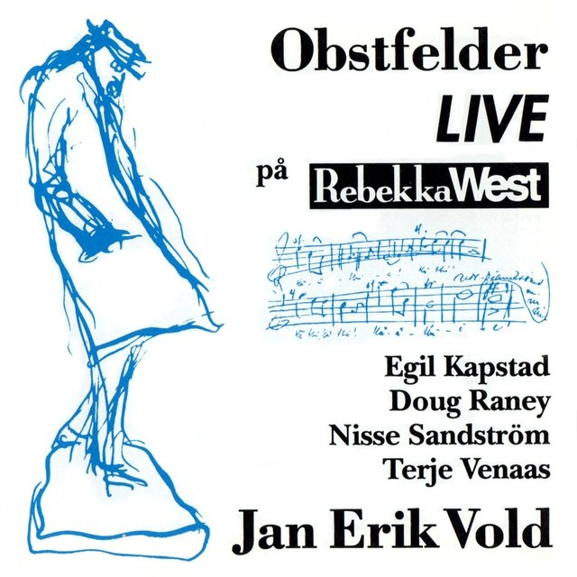 Obstfelder LIVE på Rebekka West