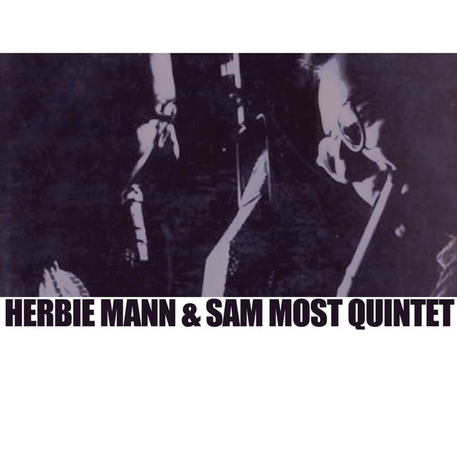 Herbie Mann & Sam Most Quintet