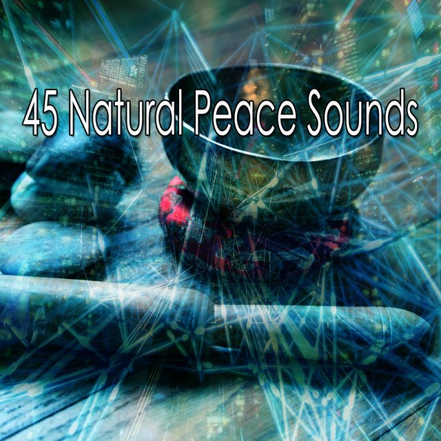 45 Natural Peace Sounds