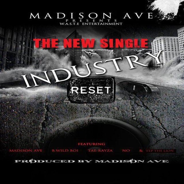 Industry Reset (feat. B.Wildboi, Tep Thelion & Tae Rayza)
