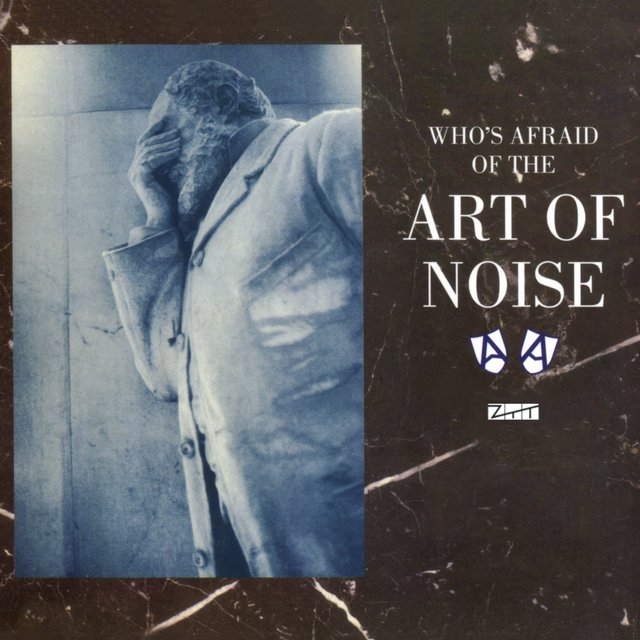 Who's Afraid of the Art of Noise (Deluxe Edition)