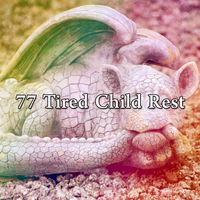 77 Tired Child Rest