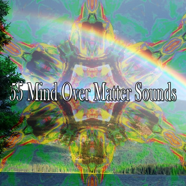 55 Mind over Matter Sounds