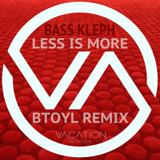 Less Is More: BTOYL Remix
