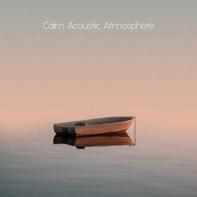 Calm Acoustic Atmosphere