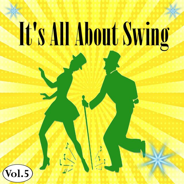 It's All About Swing, Vol. 5
