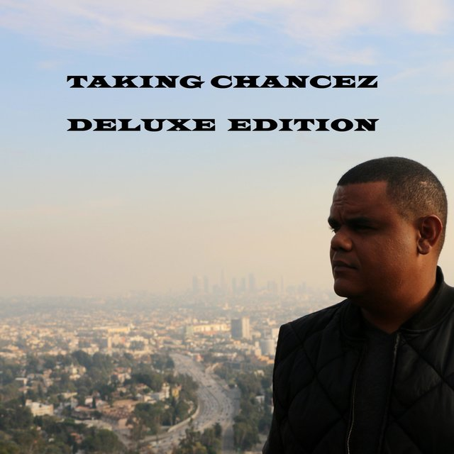 Taking Chancez (Deluxe Edition)