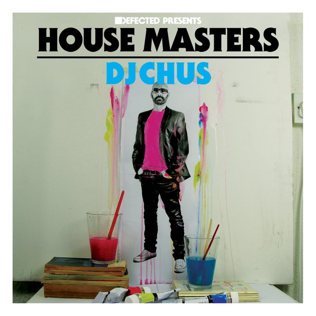 Defected Presents House Masters - DJ Chus Mixtape