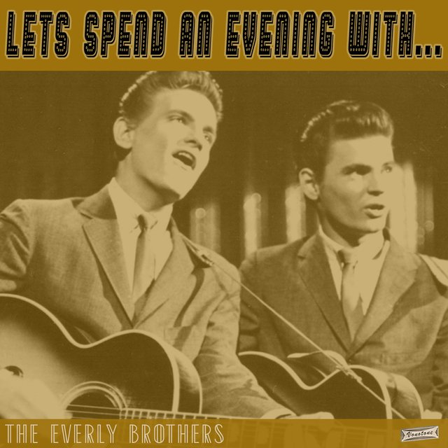 Let's Spend an Evening with The Everly Brothers