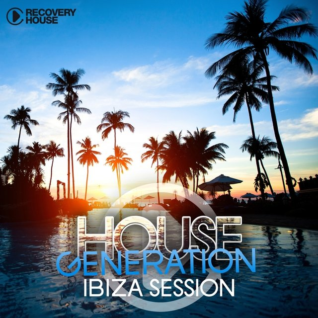 House Generation Ibiza Session